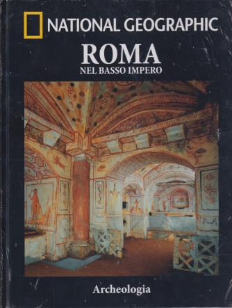 National Geographic -Roma nel basso impero   n. 38-Archeologia -  settimanale - 15/10/2021 - copertina rigida
