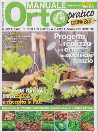 Il mio Orto pratico - Manuale orto pratico - n. 5 - bimestrale - marzo - aprile 2021