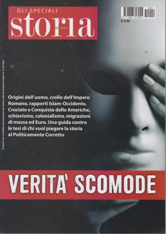 Gli speciali Storia in rete - Verità scomode - n. 10 -21/7/2021