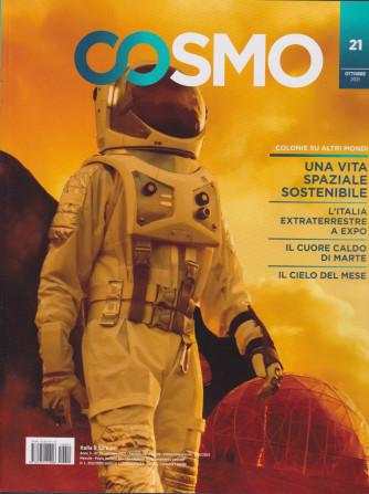 Cosmo - n. 21 -ottobre  2021 - mensile -