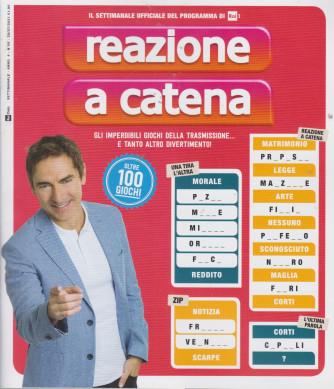 Reazione a Catena - n. 8  - settimanale - 29/7/2021