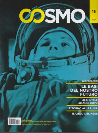 Cosmo - n. 16 - aprile  2021 - mensile -