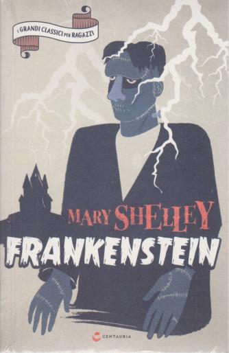 I grandi classici per ragazzi -Mary Shelley - Frankenstein -  n. 46  -17/3/2021- settimanale