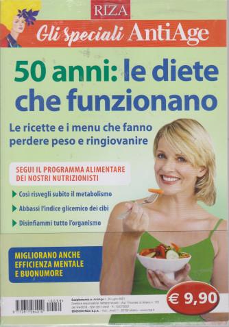 Gli speciali AntiAge - n. 39 - 50 anni: le diete che funzionano -luglio 2021