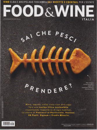 Food & Wine Italia - n. 3 - bimestrale -estate 2021 - 7/6/2021