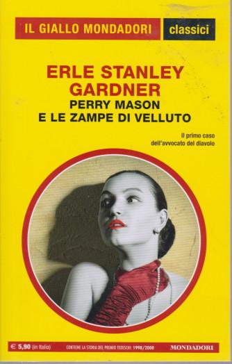 Il giallo Mondadori - classici - Erle Stanley Gardner - Perry Mason e le zampe di velluto - n. 1446- mensile -luglio 2021 -167   pagine