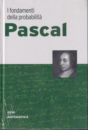 Geni della matematica -Pascal-  n. 29  - settimanale- 1/10/2021 - copertina rigida