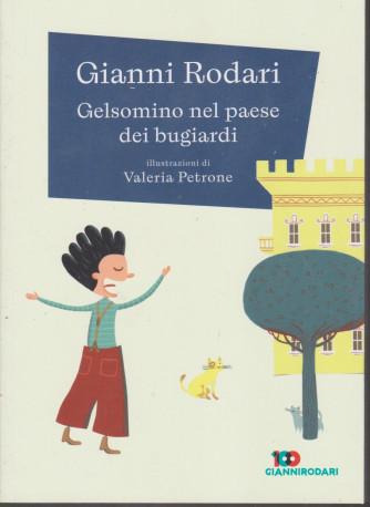 Gianni Rodari -Gelsomino nel paese dei bugiardi- n. 12 - settimanale - 182  pagine