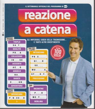 Reazione a Catena - n. 10  - settimanale -12/8/2021