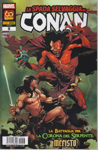 La spada selvaggia di Conan - La battaglia per la Corona del Serpente  Mefisto - n. 13 - bimestrale -29 aprile  2021