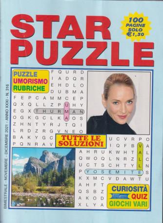 Star Puzzle - n. 316 - bimestrale -novembre - dicembre   2021 - 100 pagine