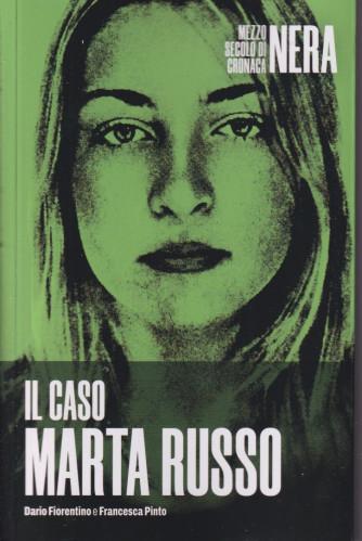 Mezzo secolo di cronaca nera - Il caso Marta Russo  -    n. 13  - settimanale - 158 pagine
