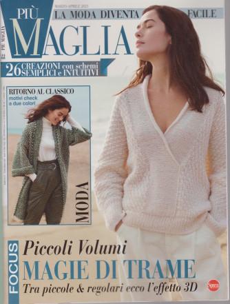 Piu' Maglia - n. 22 - bimestrale -marzo - aprile 2021