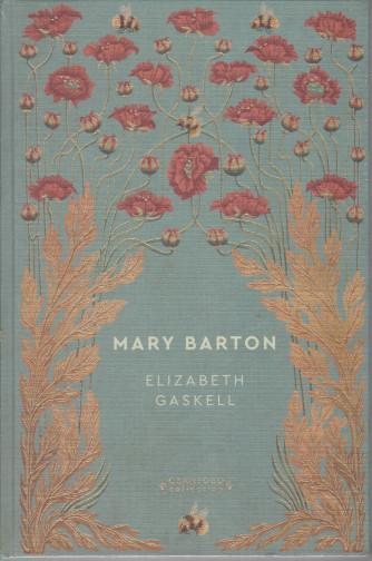 Storie senza tempo  -Mary Barton - Elizabeth Gaskell -  n. 54 - settimanale -3/4/2021 -  copertina rigida