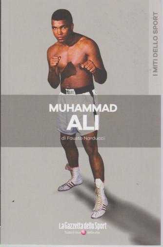 I miti dello sport - Muhammad Alì - di Fausto Narducci  - n. 1 - bimestrale -
