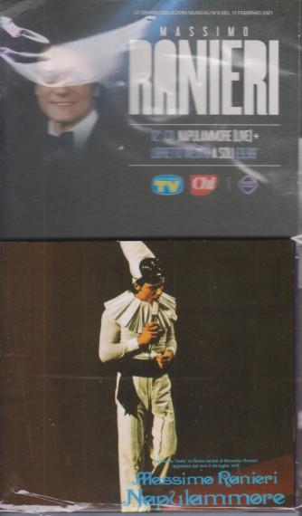 Le grandi collezioni musicali n. 5- 12 febbraio  2021 - Massimo Ranieri - 12°   cd-Napulammore -     +    libretto inedito