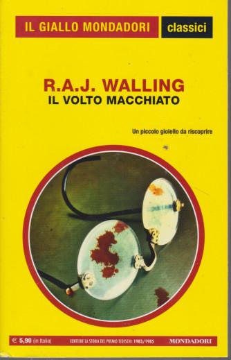 Il giallo Mondadori - classici - R.A.J. Walling - Il volto macchiato- n. 1441- mensile - febbraio 2021 -265  pagine