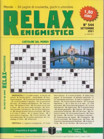 Relax enigmistico - n. 544 -settembre 2021 - mensile
