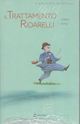 La biblioteca dei ragazzi -Il trattamento Ridarelli   - n. 14  -Roddy Doyle-   settimanale - 10/4/2021