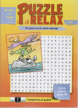 I Puzzle di Relax - n. 323 - mensile - maggio 2021