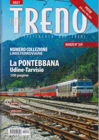 Tutto Treno - n. 359 - marzo 2021 - mensile