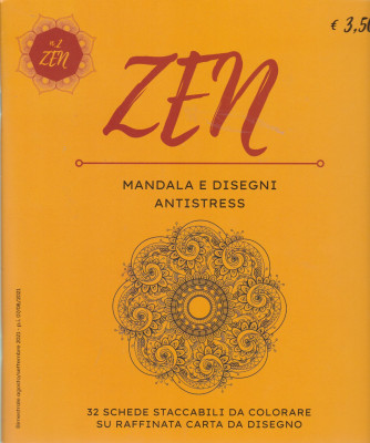 Zen Mandala e Disegni Antistress -n. 2 -  bimestrale - agosto - settembre 2021 -