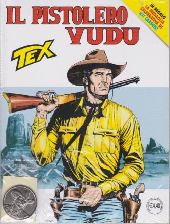 Tex - Il pistolero vudu - n. 726 -aprile 2021 - mensile