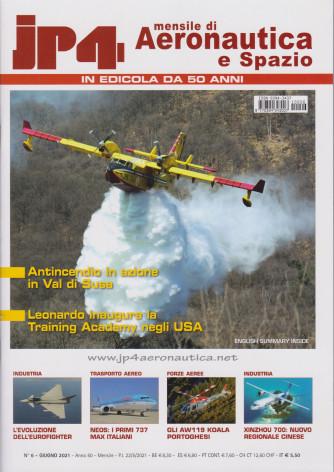 Jp4  - Mensile di Aeronautica e Spazio - n. 6  - giugno  2021 - mensile
