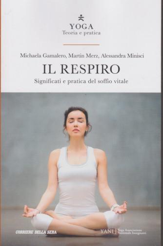 Yoga - Teoria e pratica - Il respiro - n. 2 settimanale - 157 pagine
