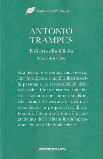 Biblioteca della felicità - Antonio Trampuis - Il diritto alla felicità - Storia di un'idea - n. 18 - settimanale