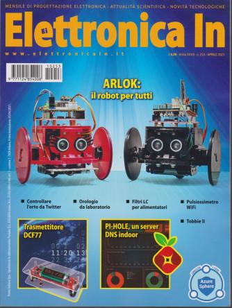 Elettronica In - n. 253 - aprile  2021 - mensile
