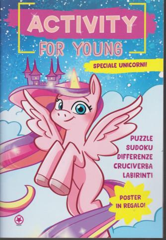 Activity for young - Speciale unicorni - n. 1 - bimestrale - dicembre - gennaio 2021