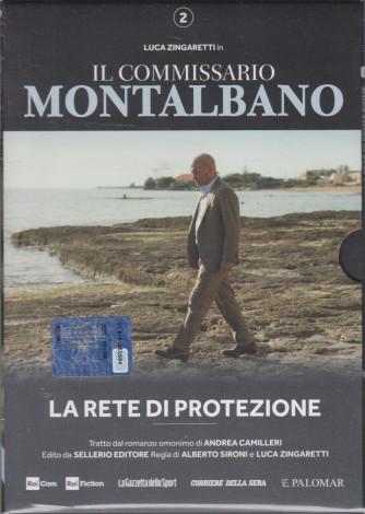 Il commissario Montalbano - La rete di protezione - n. 2 -