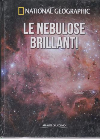 National Geographic   -Le nebulose brillanti -  n. 22 - settimanale-12/3/2021 - copertina rigida
