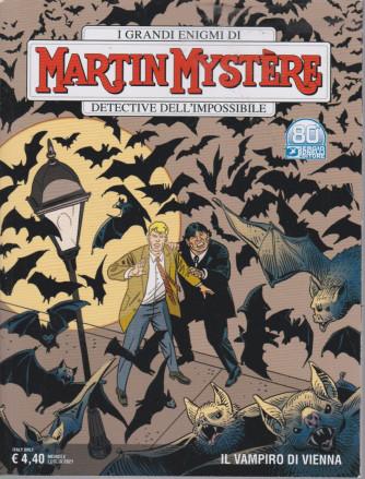 I grandi enigmi di Martin Mystere -Il vampiro di Vienna- n. 377- luglio   2021 - mensile