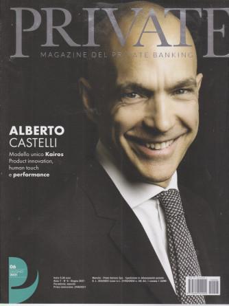 Private -  Magazine del private banking - n. 6 - giugno  2021 - mensile -