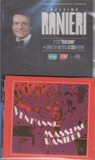 Le grandi collezioni musicali 4  n. 2- 11/12/2020 - - Massimo Ranieri - 3° cd- Vent'anni  - + libretto inedito