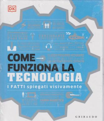 Come funziona la tecnologia - I fatti spiegati visivamente - copertina rigida - Gribaudo