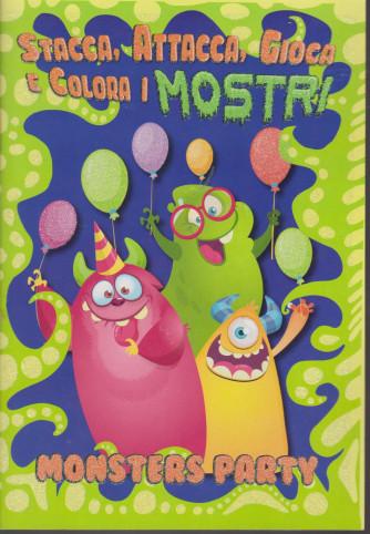 Stacca, attacca, gioca e colora i mostri - Monster party - n. 3 - marzo 2021 - bimestrale