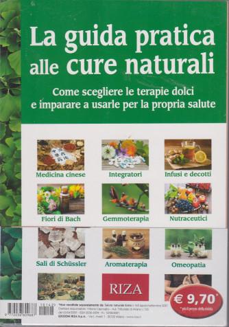 Salute naturale extra - n. 142 -La guida pratica alle cure naturali-   agosto - settembre  2021