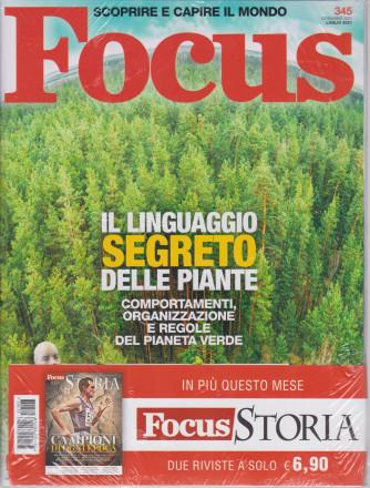 Focus + Focus Storia -    n. 345-luglio  2021- mensile - 2 riviste