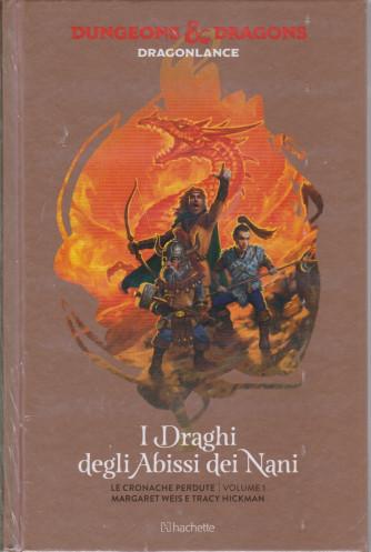 Dungeons & Dragons - n. 12 - I Dreghi degli Abissi dei Nani - settimanale -7/4/2021 - copertina rigida