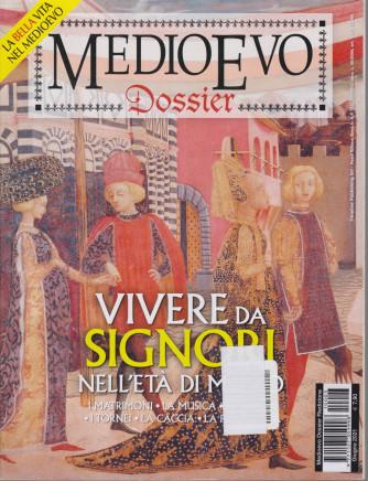 Medioevo Dossier - n. 3  - Vivere da signori nell'età di mezzo- giugno 2021 - mensile