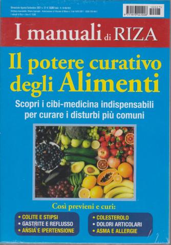 I Manuali di Riza - Il potere curativo degli Alimenti - n. 27 - bimestrale -agosto - settembre 2021