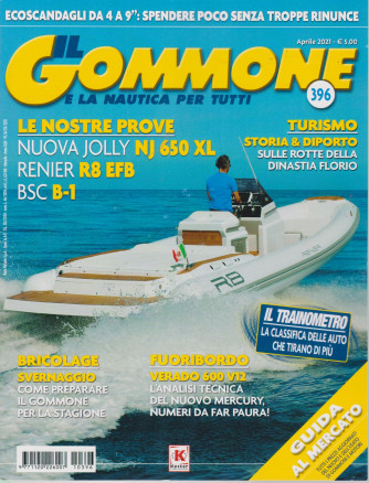 Il gommone e la nautica per tutti - n. 396 - aprile  2021 - mensile