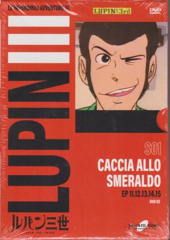 Le imperdibili avventure di Lupin III - Caccia allo smeraldo - settimanale