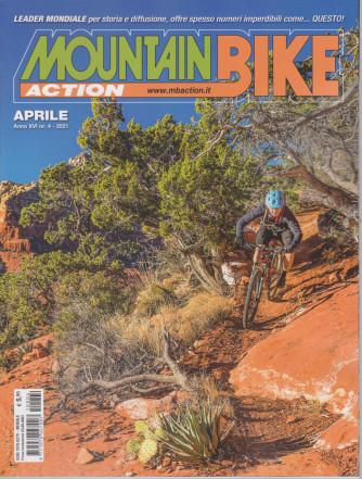Mountain Bike Action - n. 4  - aprile  2021 - mensile