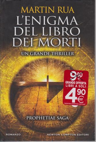 Martin Rua - L'enigma del libro dei morti  - n. 4 - bimestrale . 1 marzo 2021- 336  pagine - copertina rigida