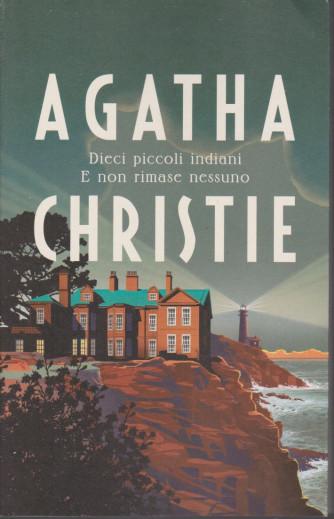 I grandi autori - n. 3 - Agatha Christie -Dieci piccoli indiani. E non rimase nessuno - 12/1/2021- settimanale - 206 pagine