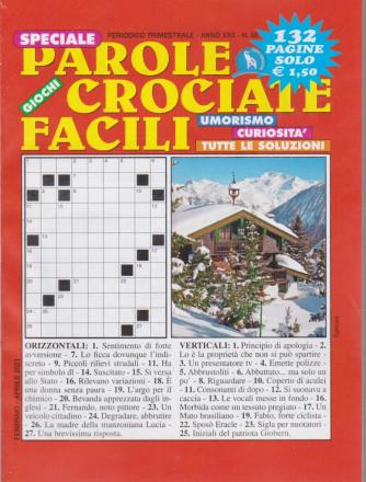 Speciale Parole Crociate facili - n. 58 - trimestrale - febbraio  - aprile 2021 - 132 pagine